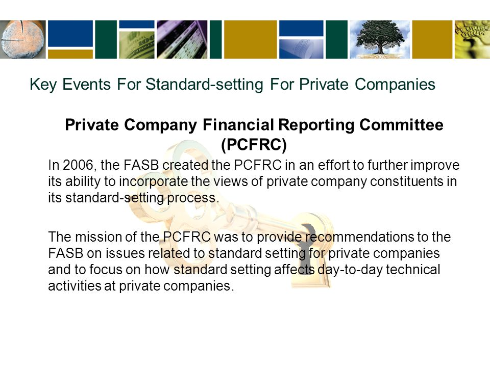 The FAF Oversight Committee In 2008 the FAF created the Standard-Setting Process Oversight Committee, which conducts, on behalf of the Board of Trustees, ongoing oversight and evaluation of the adequacy, transparency, independence, and efficiency of the standard-setting processes employed by the FASB and GASB in establishing and improving financial accounting and reporting standards.