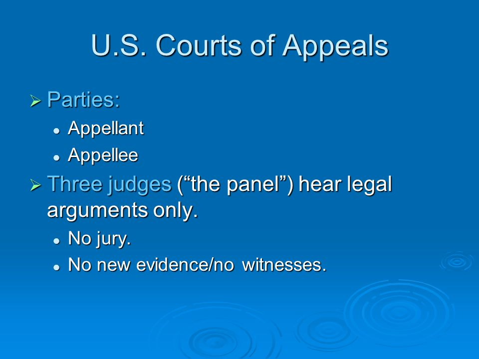 U.S.Courts of Appeals  Party who loses in district court has an AUTOMATIC right to an appeal.