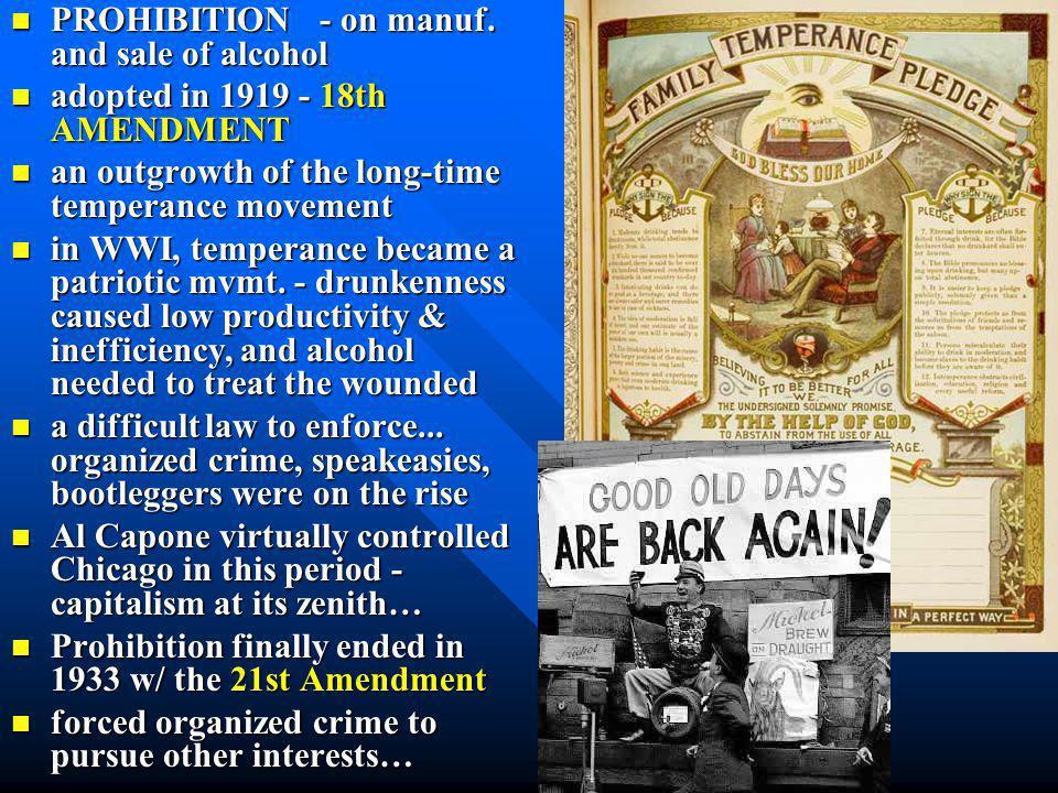 Prohibition 18 th Amendment Volstead Act Gangsters Al Capone