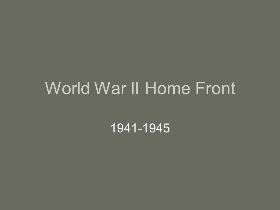 World War II Home Front 1941-1945