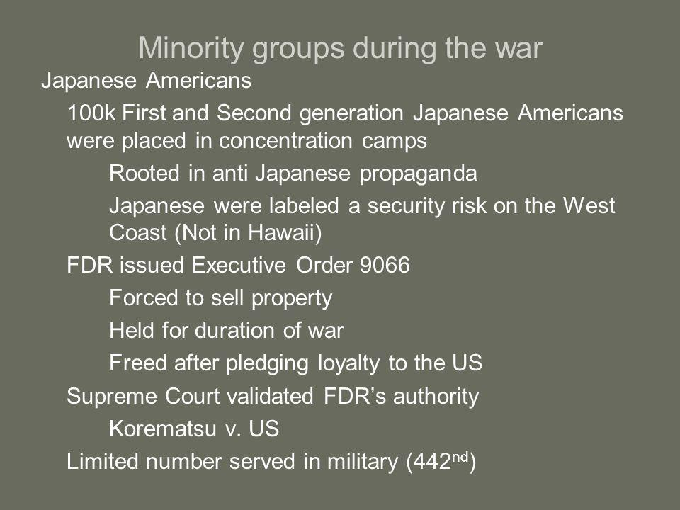 Minority groups during the war Native Americans Many Native Americans attempt to leave reservations Find discrimination Led to formation of National Congress of American Indians A few joined the military, (Navajo Code Talkers) Latinos Bracero program Initially imported foreign laborers into the US Many stayed behind rather than return Encouraged future illegal immigration Zoot suit riots (Summer 1943) All minority groups volunteered/commended for military service in numbers disproportionate to pop