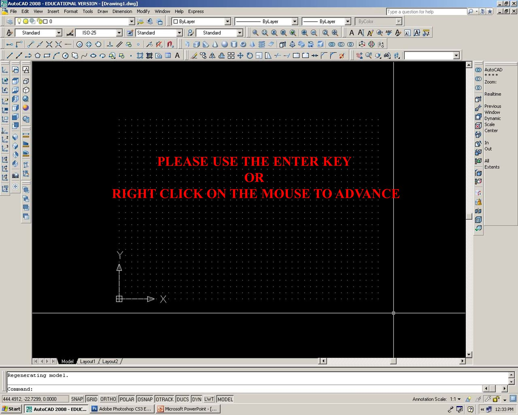PLEASE USE THE ENTER KEY OR RIGHT CLICK ON THE MOUSE TO ADVANCE