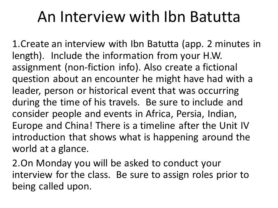 An Interview with Ibn Batutta 1.Create an interview with Ibn Batutta (app.