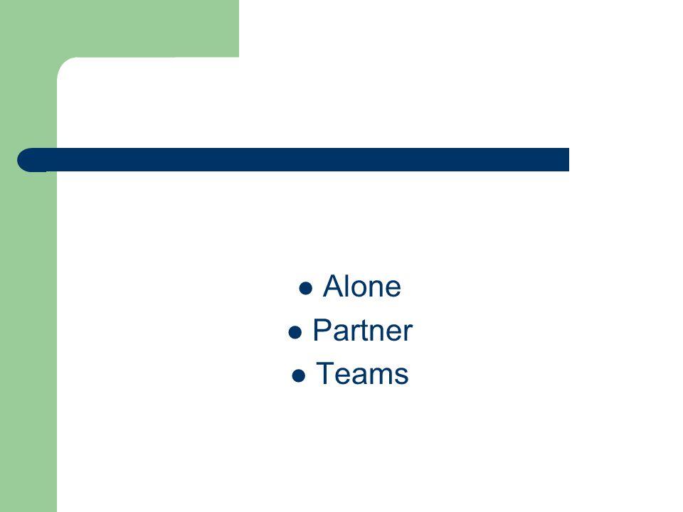 Alone Partner Teams