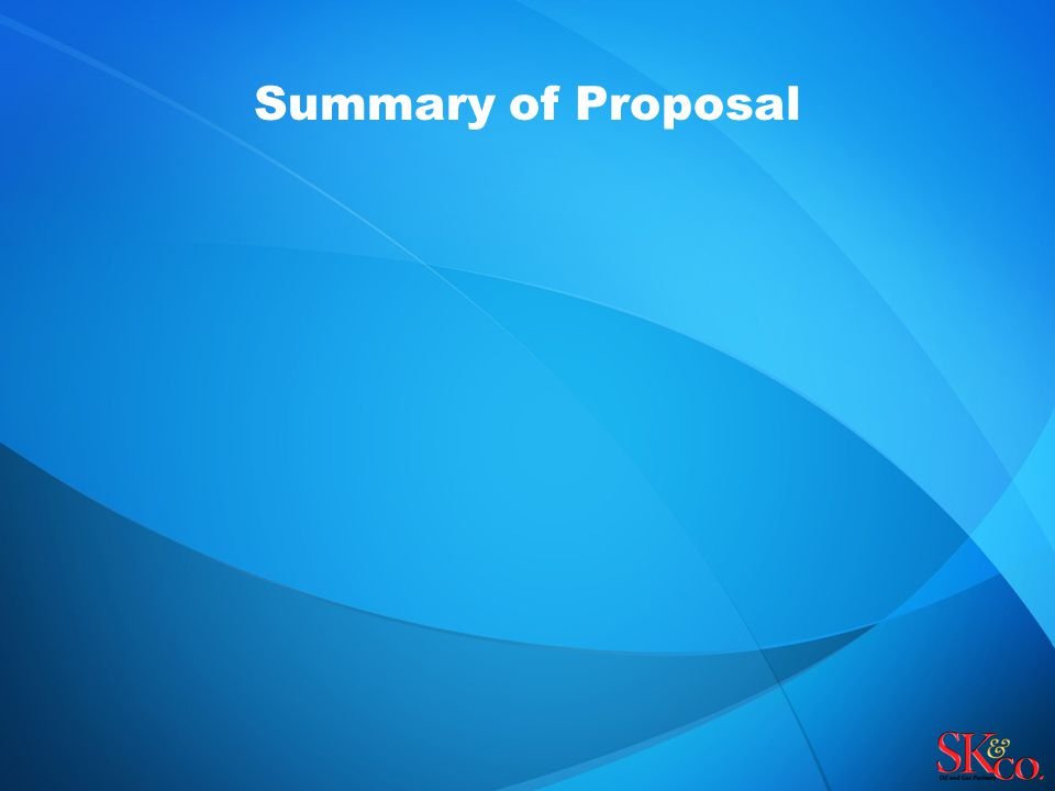 Summary of Proposal
