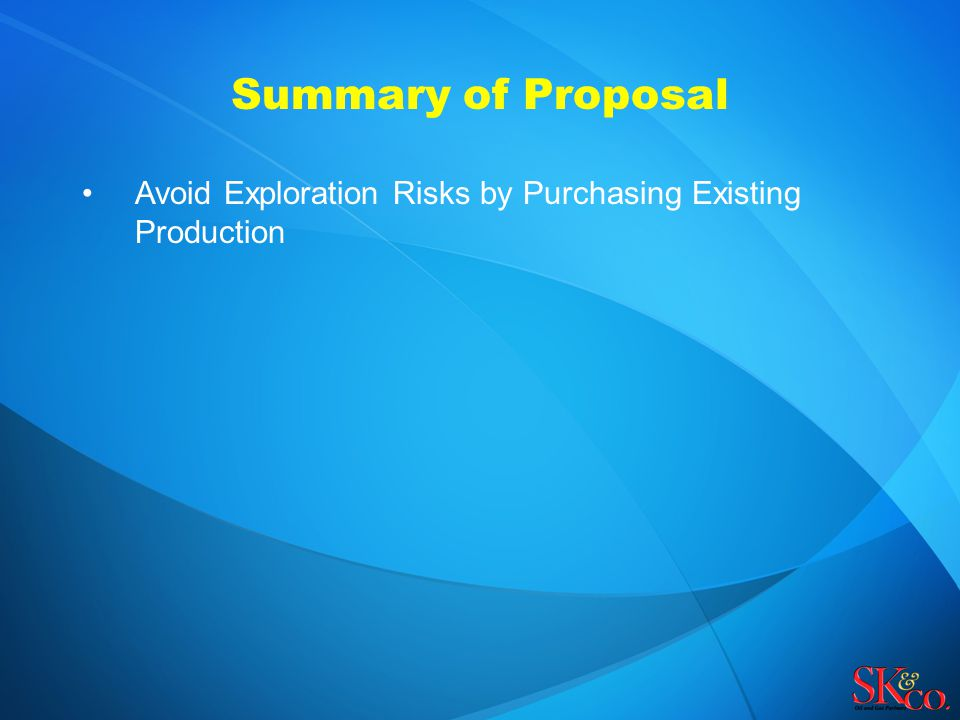Avoid Exploration Risks by Purchasing Existing Production