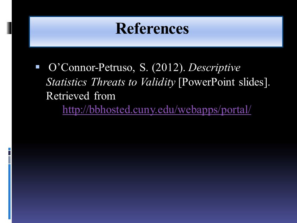 References  O'Connor-Petruso, S. (2012).