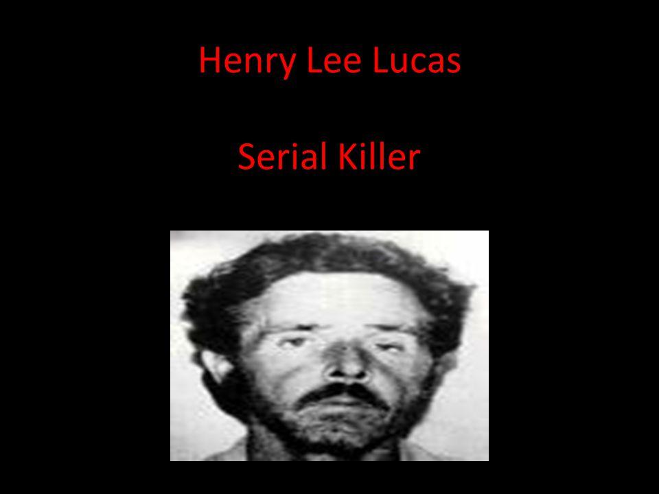 Henry Lee Lucas Serial Killer