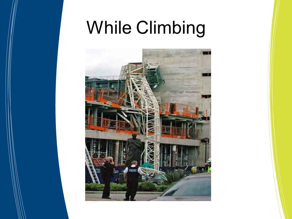 While Climbing