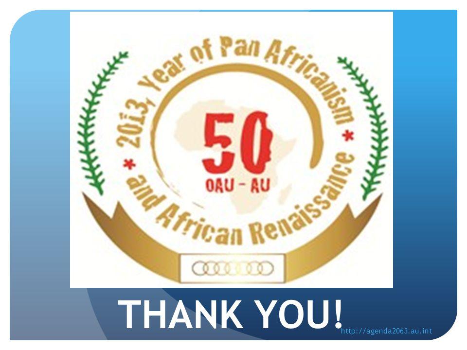 THANK YOU! http://agenda2063.au.int