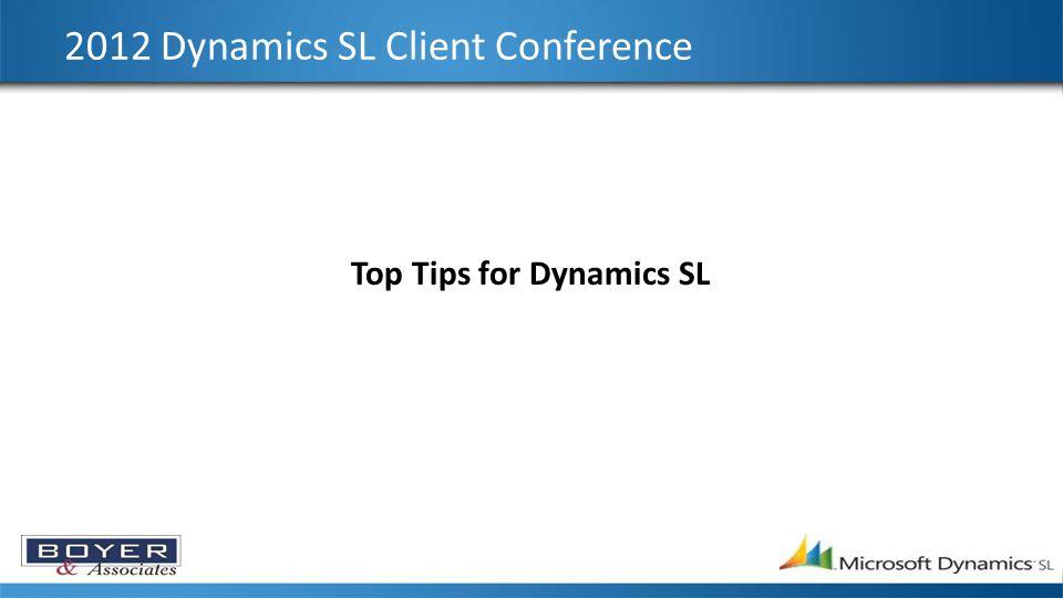 2012 Dynamics SL Client Conference Tip # 1