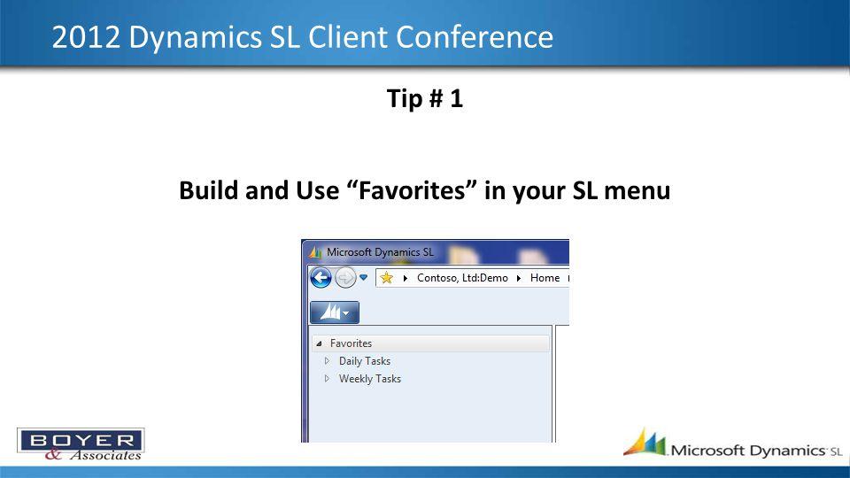 2012 Dynamics SL Client Conference Tip # 2