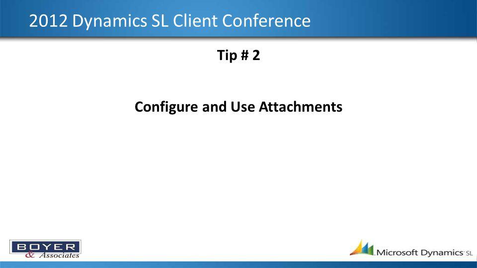 2012 Dynamics SL Client Conference Tip # 6