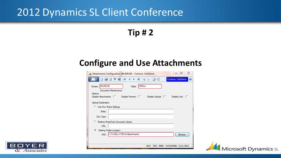 2012 Dynamics SL Client Conference Tip # 3