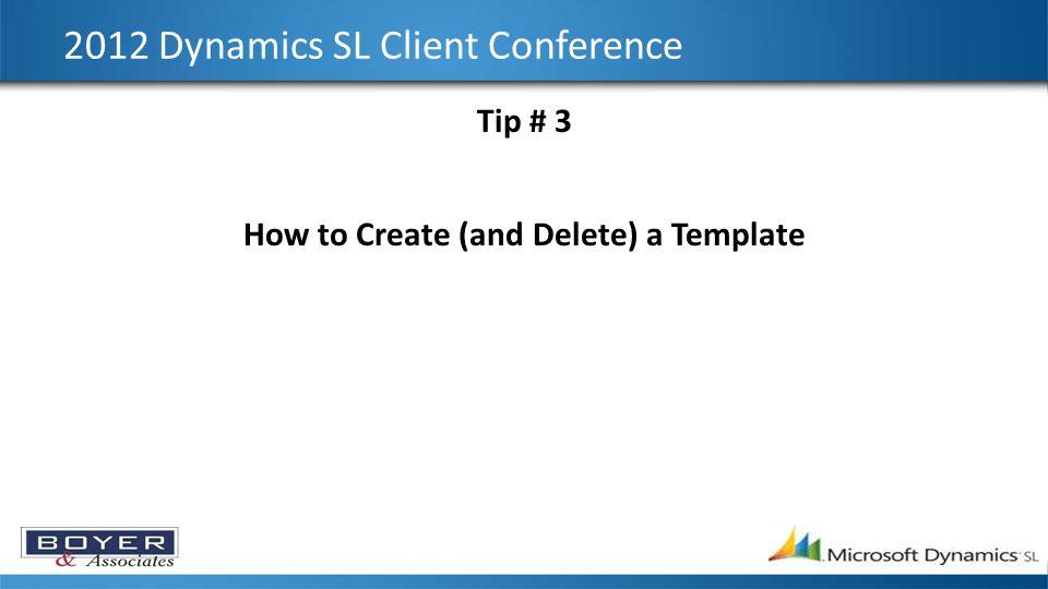 2012 Dynamics SL Client Conference Tip # 7