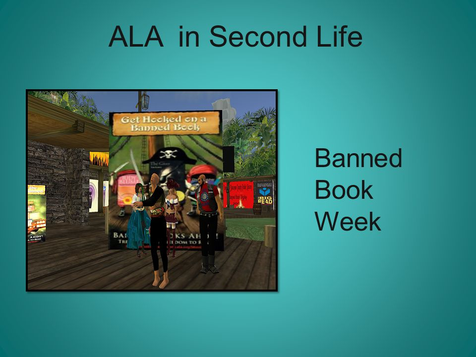 ALA in Second Life Banned Book Week