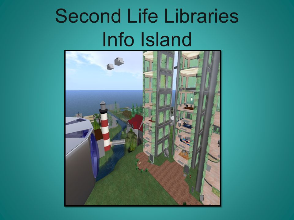 Second Life Libraries Info Island