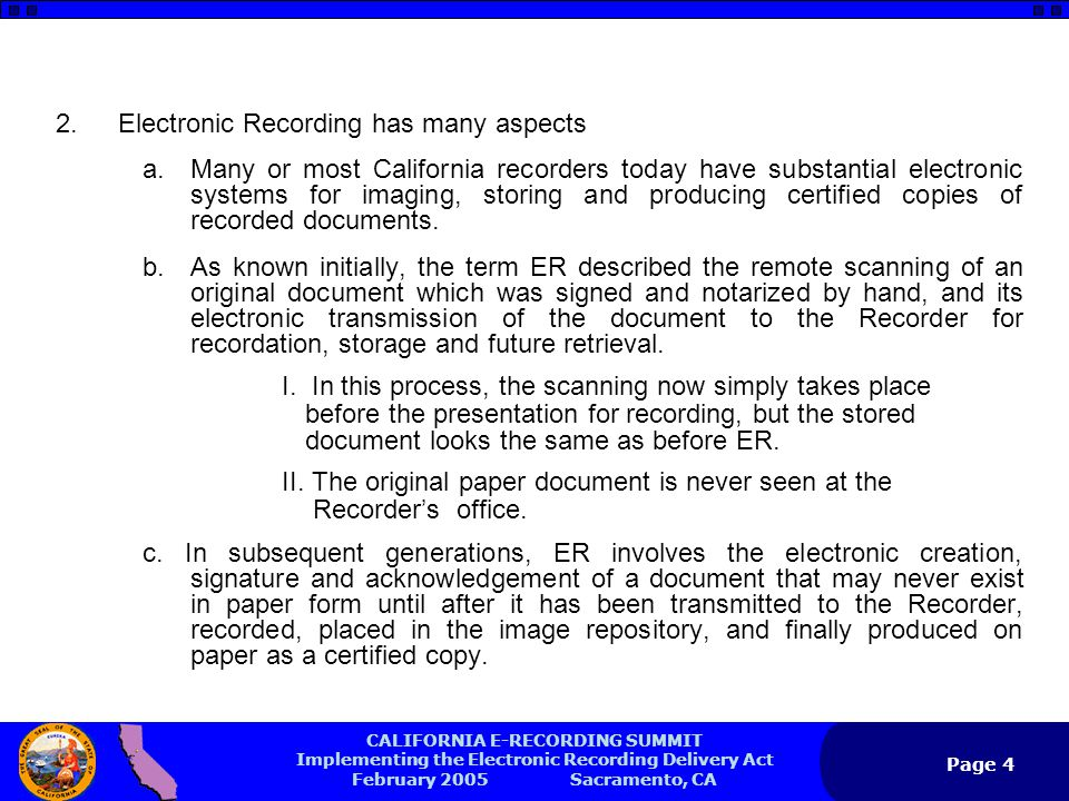 CALIFORNIA E-RECORDING SUMMIT Implementing the Electronic Recording Delivery Act February 2005 Sacramento, CA Page 5 Real Estate Fraud Prosecution Trust Fund Regardless of whether ER is implemented in a county, I strongly recommend the establishment of a Real Estate Fraud Prosecution Trust Fund, as provided in California Gov.