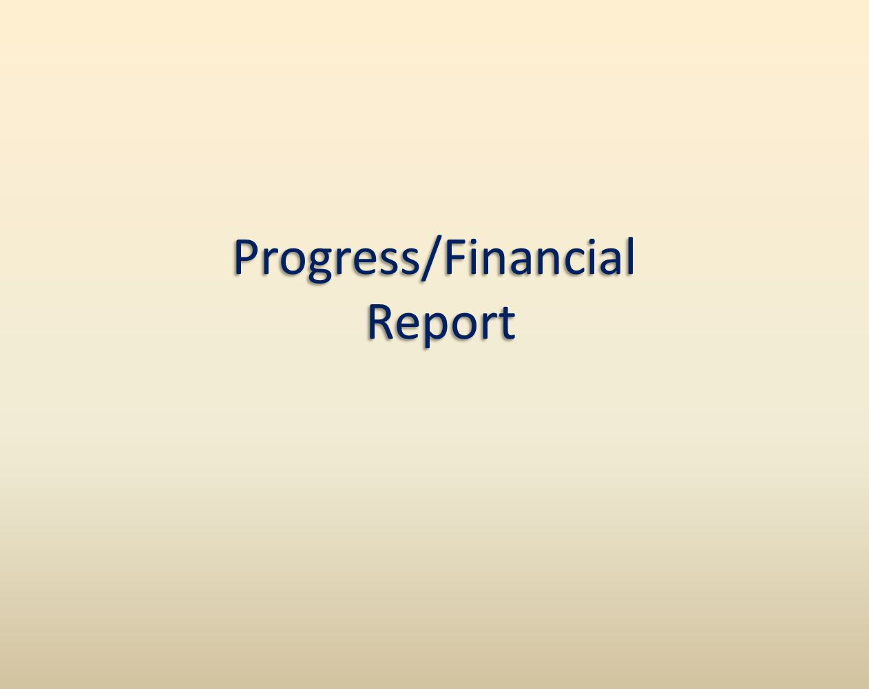 Progress/Financial Report