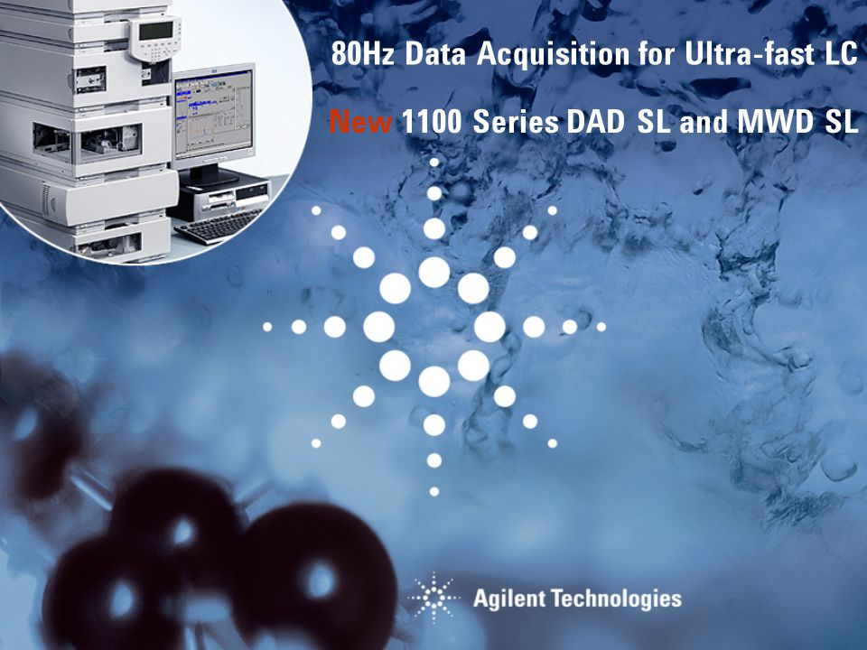 New 1100 Series DAD SL and MWD SL 80Hz Data Acquisition for Ultra-fast LC