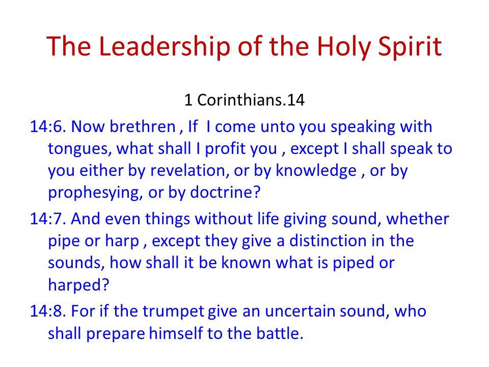 The Leadership of the Holy Spirit 1 Corinthians.14 14:6.