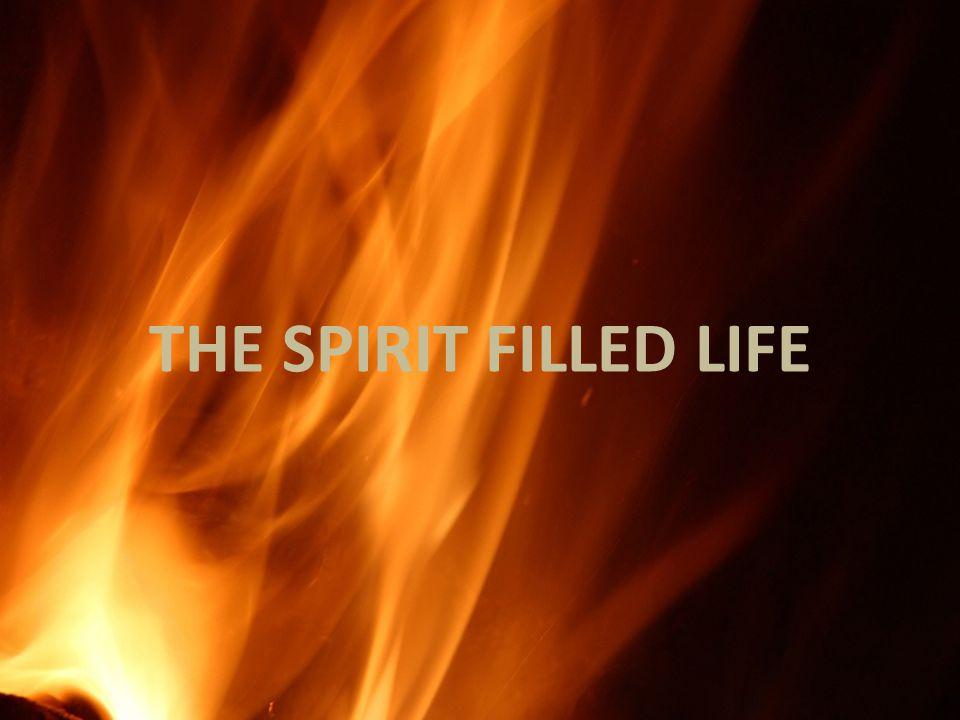 k THE SPIRIT FILLED LIFE