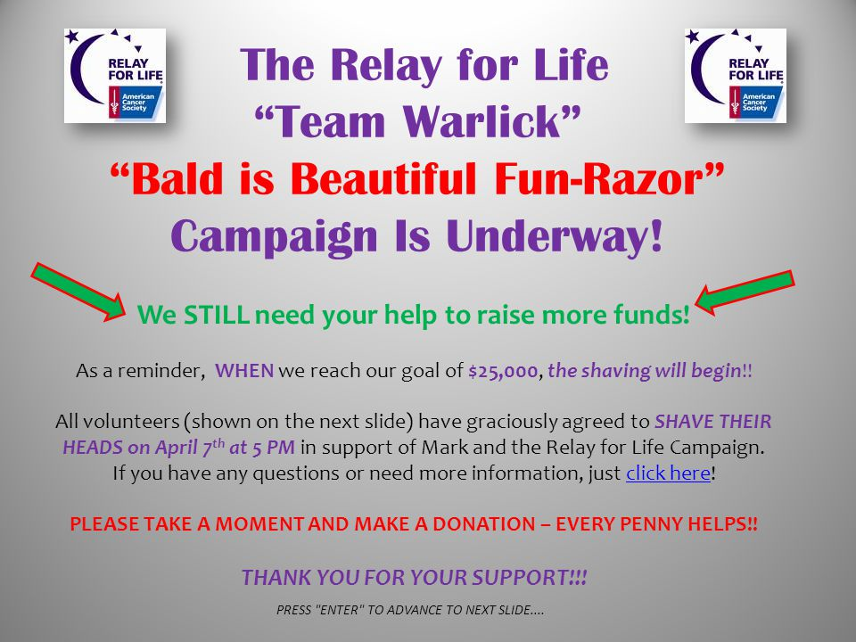The Relay for Life Team Warlick Bald is Beautiful Fun-Razor Campaign Is Underway.