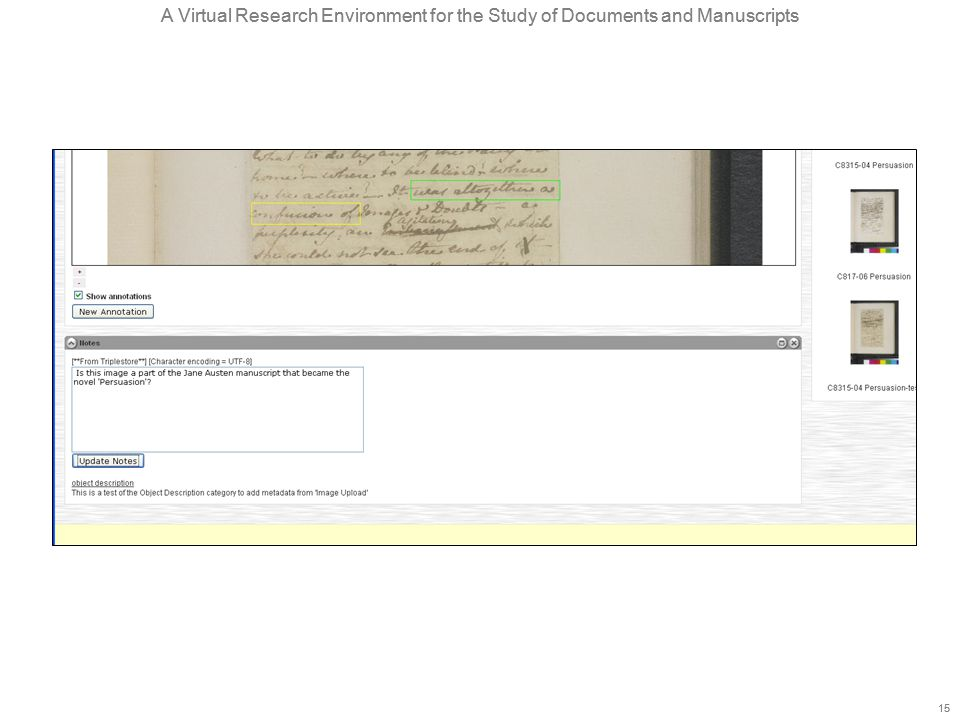 A Virtual Research Environment for the Study of Documents and Manuscripts 15 A Virtual Research Environment for the Study of Documents and Manuscripts 15
