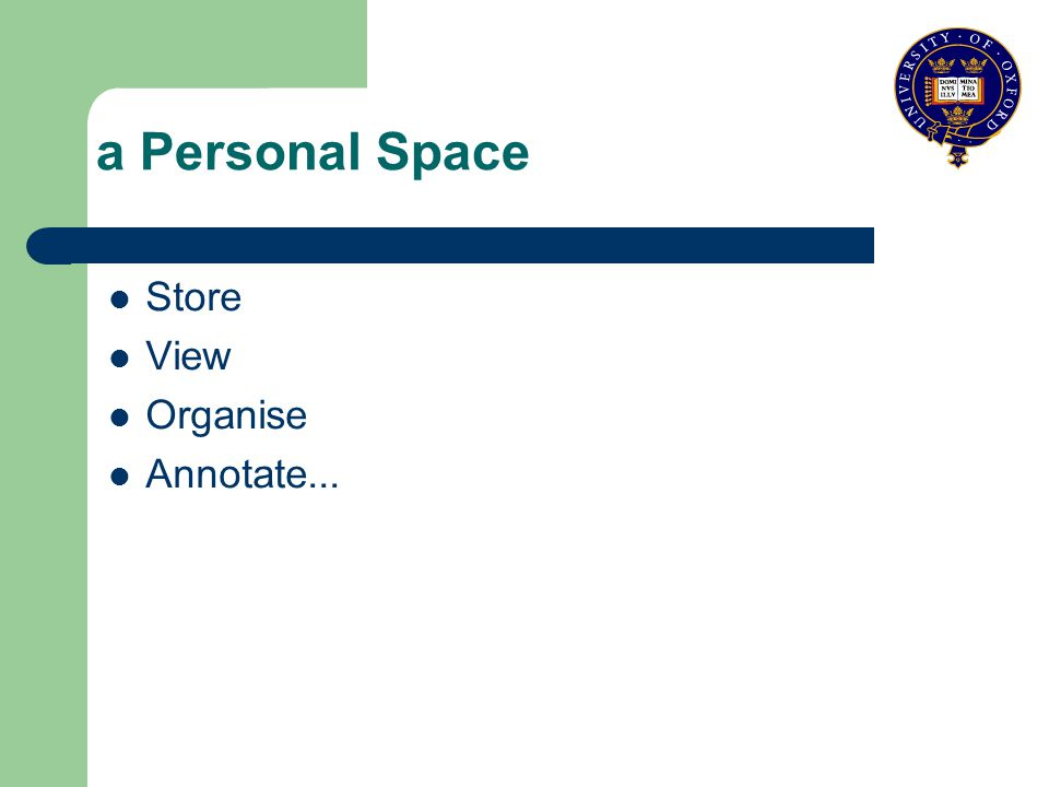 a Personal Space Store View Organise Annotate...