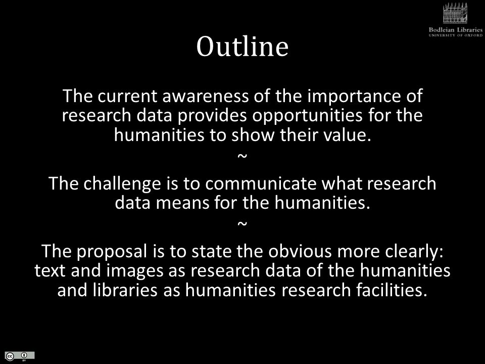 4 th Challenge: Implementing Policy Funders policies are an approach for opening up data – but humanities produce much data outside of the regular project life cycle.