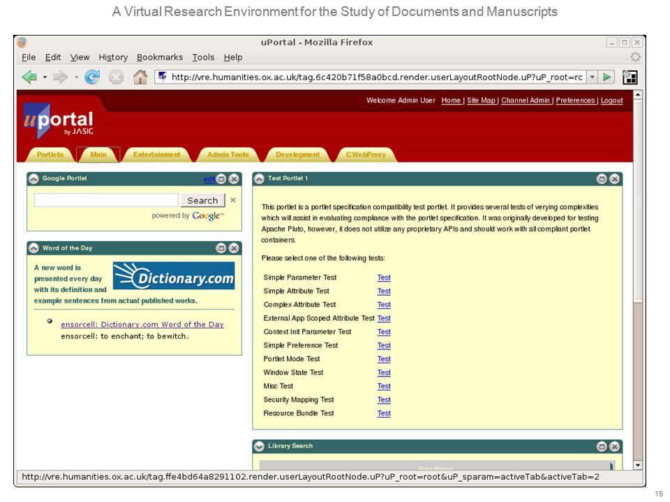 A Virtual Research Environment for the Study of Documents and Manuscripts 15 A Virtual Research Environment for the Study of Documents and Manuscripts