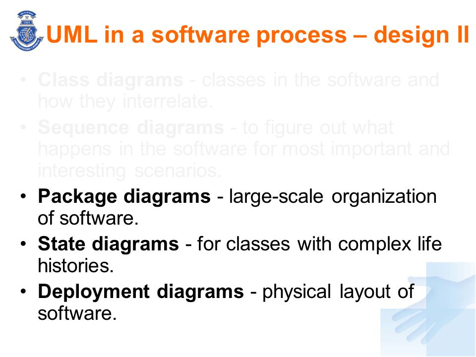 Class diagrams - classes in the software and how they interrelate. Sequence diagrams - to figure out what happens in the software for most important a