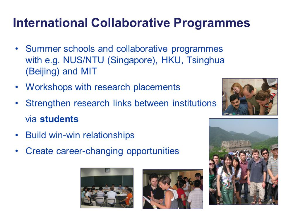 Summer schools and collaborative programmes with e.g.