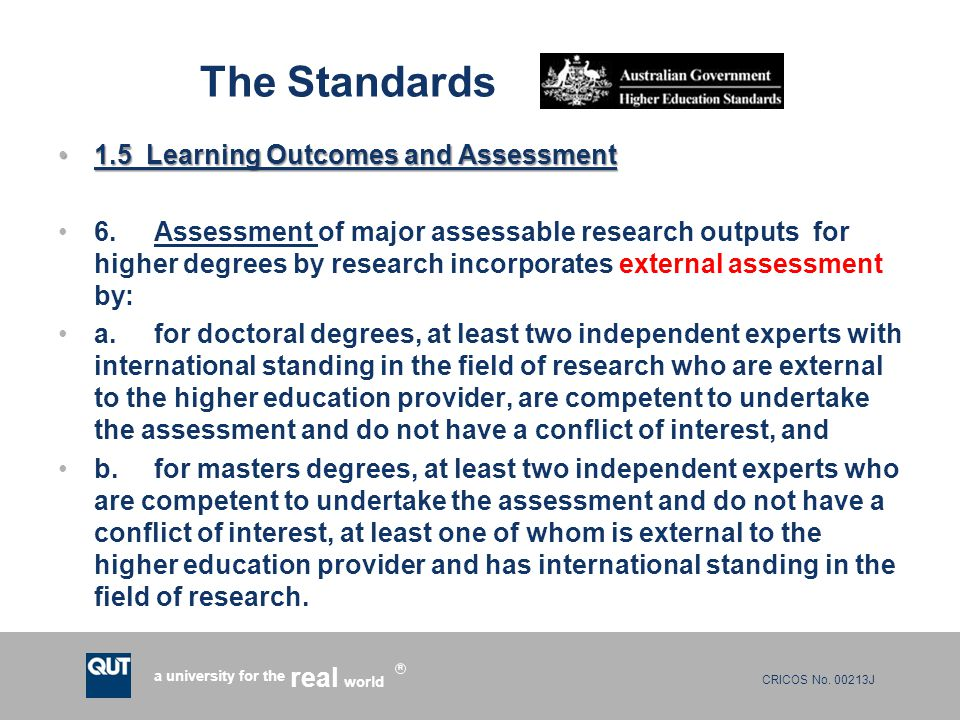 CRICOS No. 00213J a university for the world real R The Standards 1.5 Learning Outcomes and Assessment1.5 Learning Outcomes and Assessment 6.Assessmen