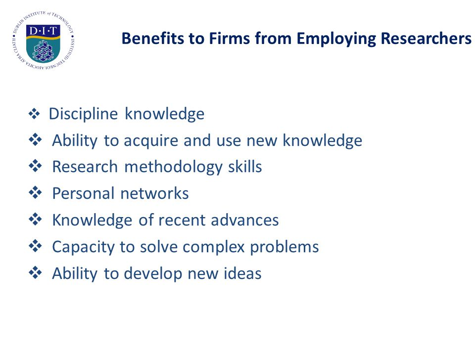 Important Skills when Employing Researchers Ireland Forfas, Role of PhDs in Smart Economy 2009