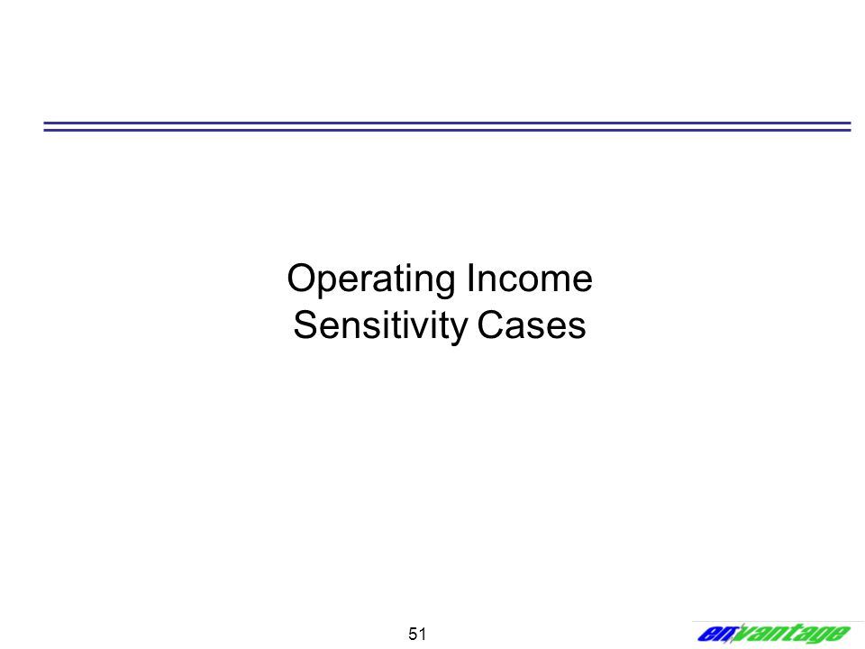 51 Operating Income Sensitivity Cases