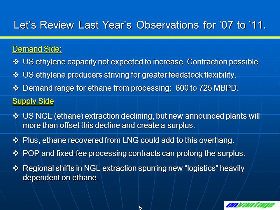 26 Very Good Likelihood an Ethane Extraction Overhang Will Develop in 2008 and Continue Through 2011.