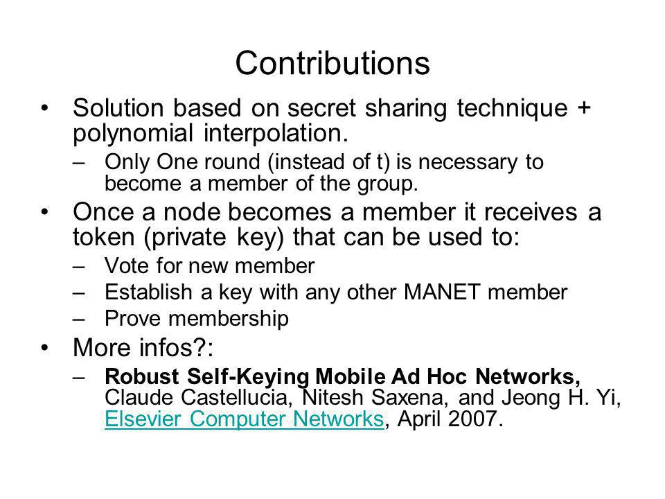 Contributions Solution based on secret sharing technique + polynomial interpolation.