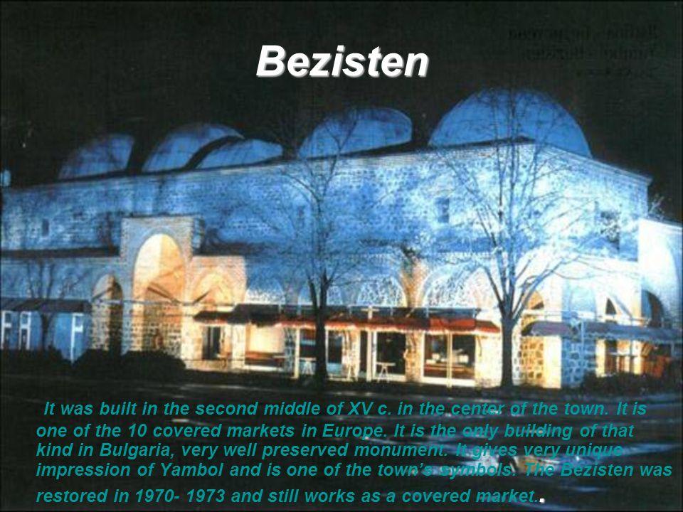 The Mosque Eski Mosque in Yambol In the center of Yambol ascends the Eski mosque, built in the second decade of ХV c.