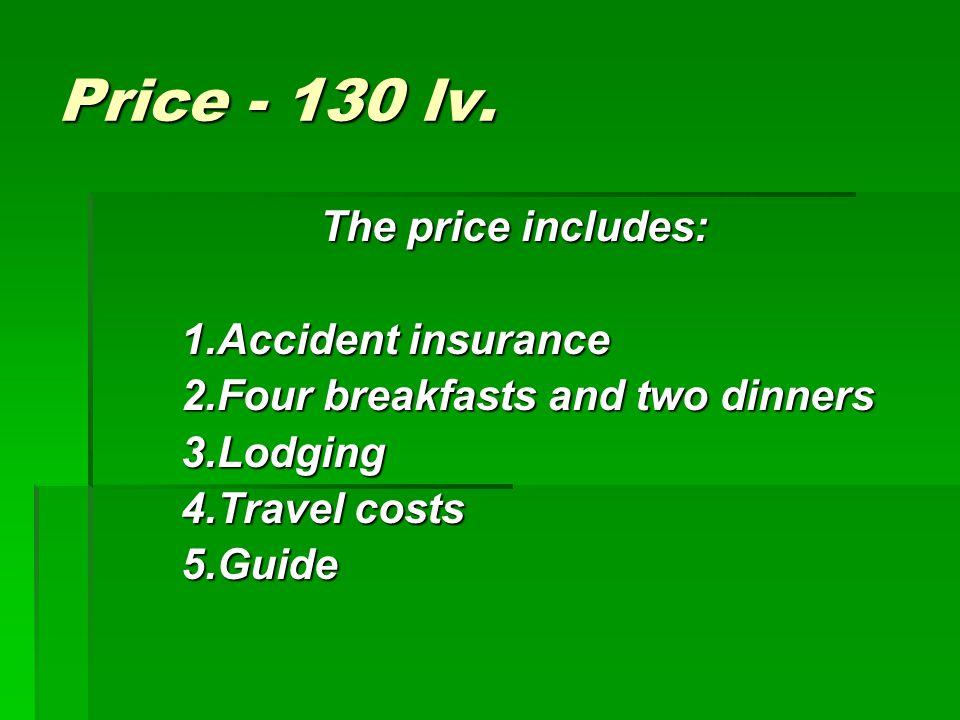 Price - 130 lv.