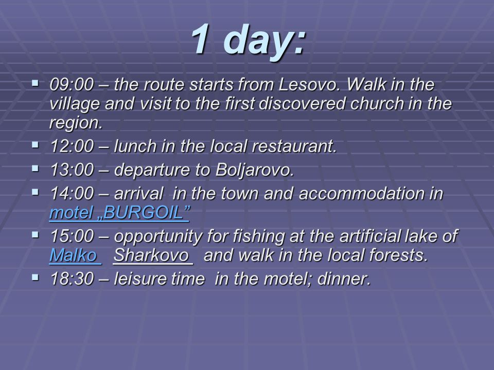 1 day: 00009:00 – the route starts from Lesovo. Walk in the village and visit to the first discovered church in the region. 11112:00 – lunch i