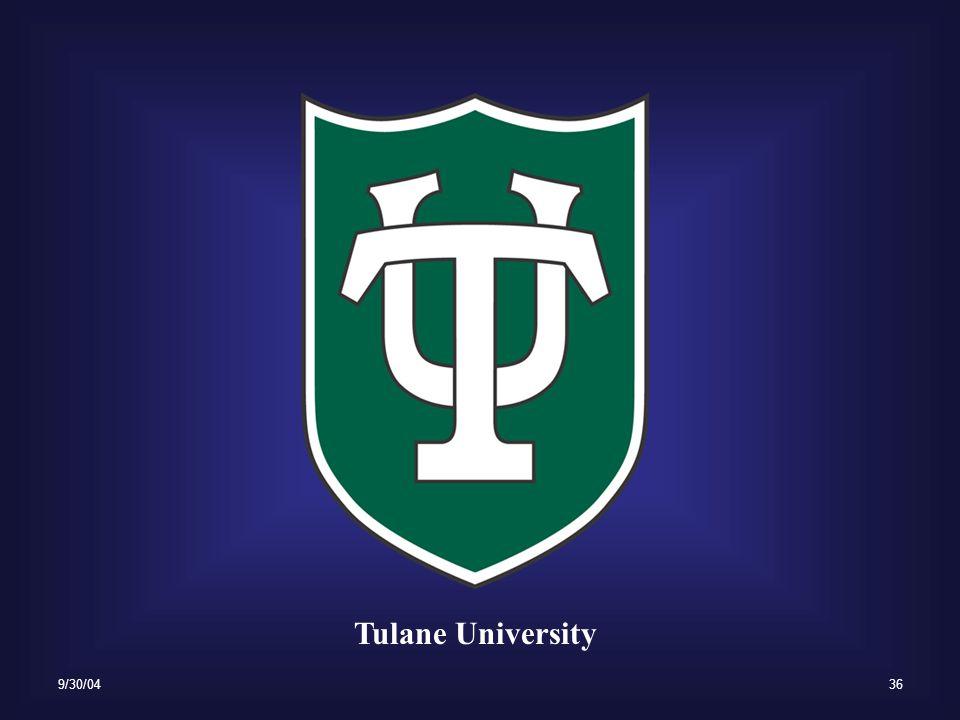9/30/0436 Tulane University