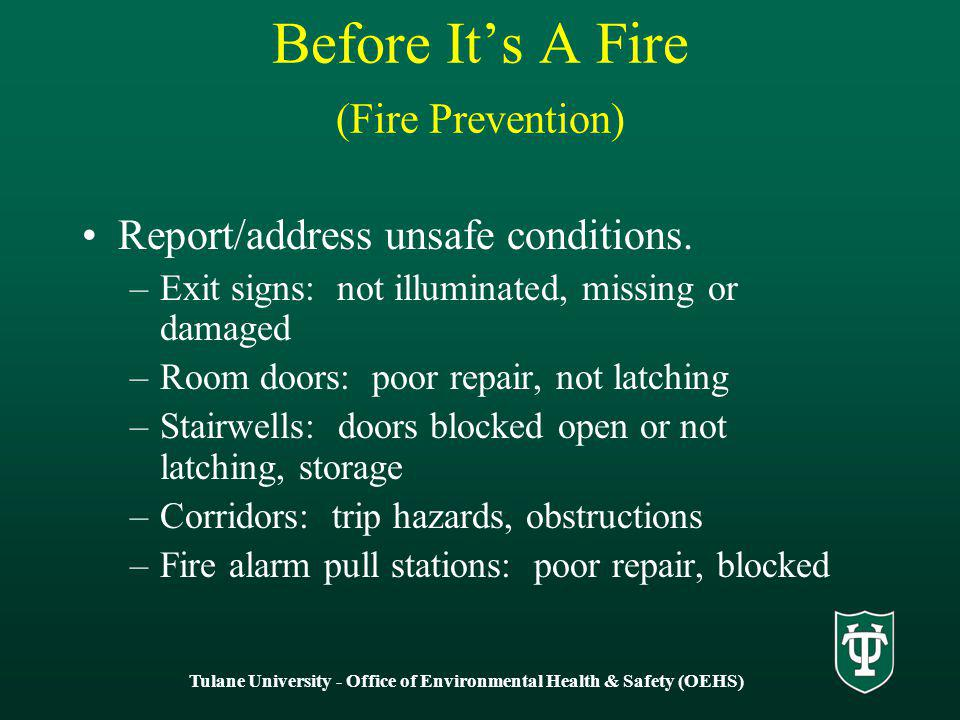 Tulane University - Office of Environmental Health & Safety (OEHS) Report/address unsafe conditions.
