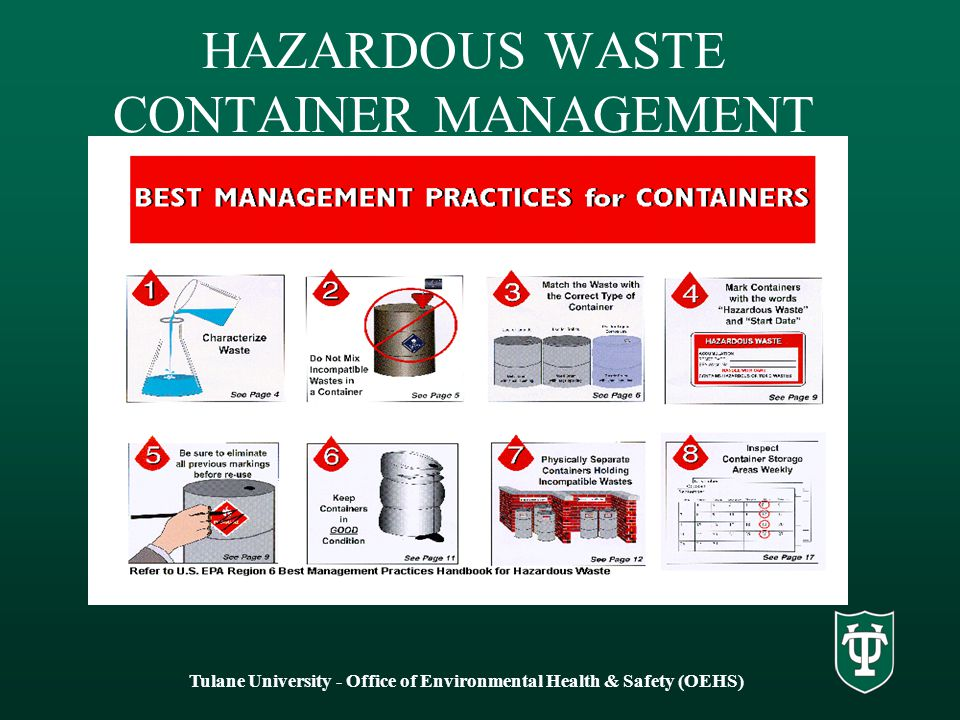 HAZARDOUS WASTE CONTAINER MANAGEMENT Tulane University - Office of Environmental Health & Safety (OEHS)
