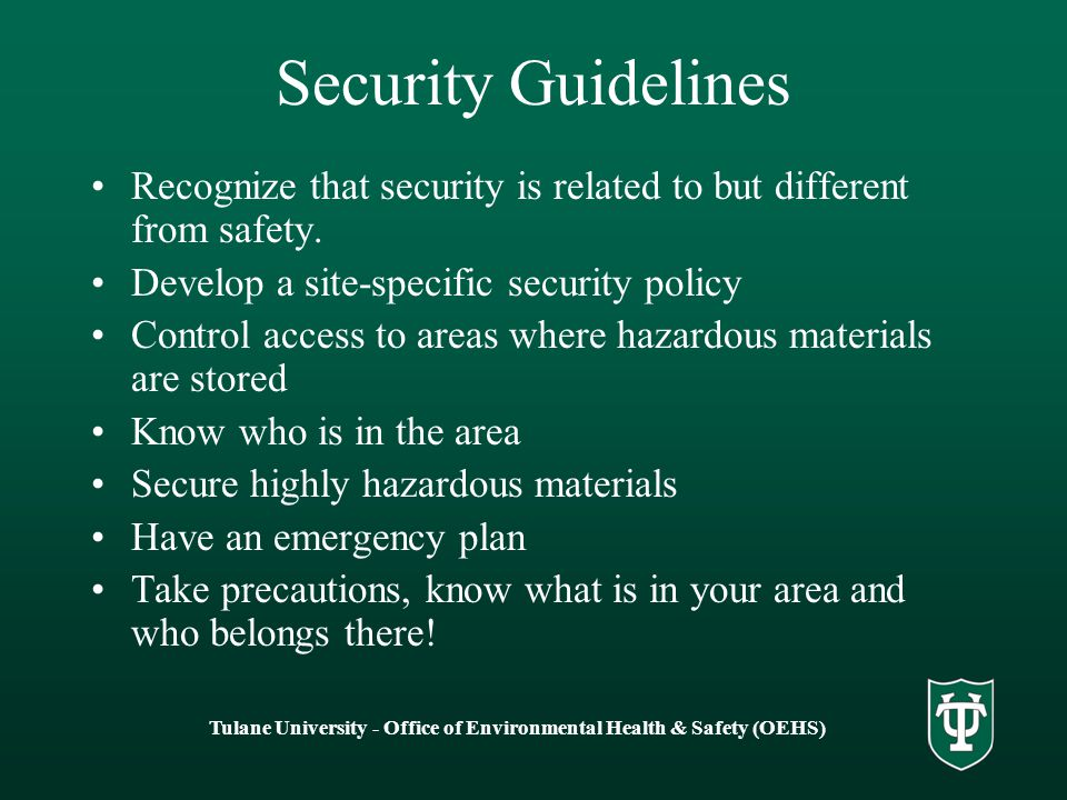 Security Guidelines Recognize that security is related to but different from safety.