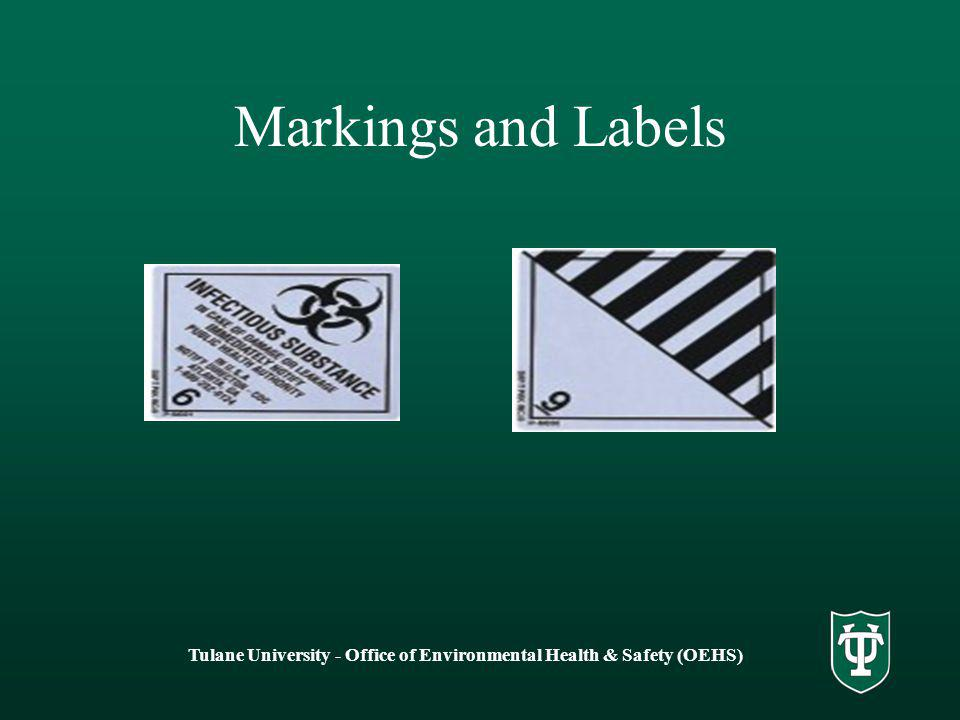 Tulane University - Office of Environmental Health & Safety (OEHS) Markings and Labels
