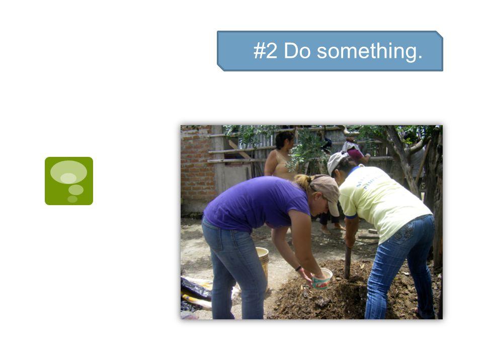 #2 Do something.