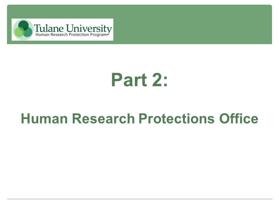 Part 2: Human Research Protections Office