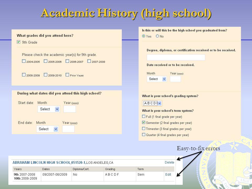 Academic History (high school) Easy-to-fix errors