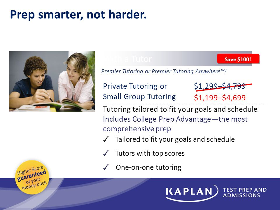 Prep smarter, not harder. Premier Tutoring or Premier Tutoring Anywhere™.